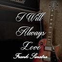 Frank Sinatra - I will always love frank sinatra, vol 1