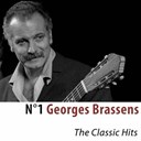Georges Brassens / Georges Brassens, Patachou - N°1 georges brassens (the classic hits) (remastered)