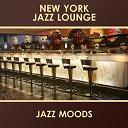 New York Jazz Lounge - Jazz Moods