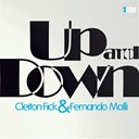 Cleiton Fick, Fernando Malli - Up and down