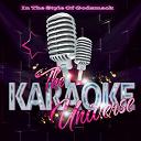 The Karaoke Universe - The karaoke universe in the style of godsmack
