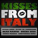 Claudio Villa / Connie Francis / Dalida / Dean Martin / Frank Sinatra / Milva / Sofia Loren / Tino Rossi - Kisses from italy