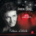 Pascal Danel - Putain d'étoile