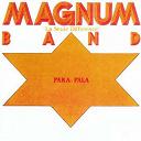 Magnum Band - Paka pala (la seule différence)