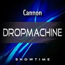 Cannon - Dropmachine