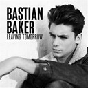 Bastian Baker - Leaving tomorrow