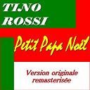 Tino Rossi - Petit papa noël (remasterisée)