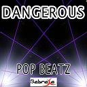 Pop Beatz - Dangerous - tribute to david guetta and sam martin