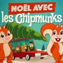The Chipmunks - Noël avec les chipmunk's