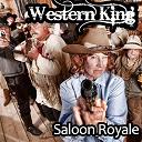 Western King - Saloon royale (kiss kiss bumm bumm mix)