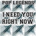Pop Legends - I need you right now - tribute to bethany mota