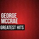 George Mc Crae - George mccrae greatest hits