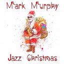 Mark Murphy - Jazz christmas