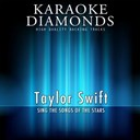 Karaoke Diamonds - Taylor swift - all hits (karaoke version)
