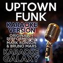 Karaoke Galaxy - Uptown funk (karaoke version) (originally performed by mark ronson & bruno mars)