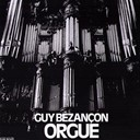 Guy Bezançon - Orgue