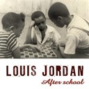 Louis Jordan - After school swing session