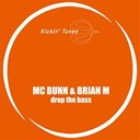 Brian M / Mc Bunn - Drop the bass