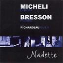 Bruno Micheli / Pierre Bresson - Nadette