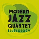 The Modern Jazz Quartet - Bluesology