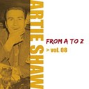 Artie Shaw - Artie shaw from a to z, vol. 8