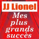 Jean-Jacques Lionel - Mes plus grands succ&egrave;s