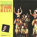 Coco Hotahota / Temaeva - Te vahine maohi