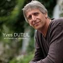 Yves Duteil - Un chemin de chansons
