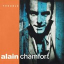 Alain Chamfort - Trouble