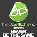Fred Pellichero - Never be the same