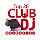 Adiamo / Christophe Fontana / Dave King / David Kane / Dexter Connection / Dj Chrixx / Dj Zorneus / Jaybee / King Mokka / Krafft / Marc Canova / Olivier Darock / Pakka / Pepper / Platine / Player One / Primo / Spencer / Spirit X / Sweet / Vicioso - Club dj selection top 20