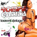 Laurent Delage - Rompe gatita (feat. tyo)