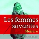 Michel Bouquet / Pierre Vaneck - Moli&egrave;re : les femmes savantes (com&eacute;die en 5 actes de moli&egrave;re)