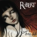 Robert - Free dub, vol. 1
