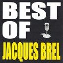 Jacques Brel - Best of Jaques Brel