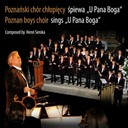 Henri Seroka / Poznan Boys Choir - Poznan boys choir sings u pana boga