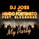 Dj Jos / Nando Fortunato - My party