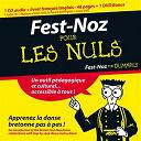 Alain Pennec / Baron Anneix / Dremmwell / Kemper Bagad / Koun / Loeiz Ropars Ha Kanerien Pleuigner / Skeduz / Skolvan / Sonerien Du / Tud - Fest noz pour les nuls
