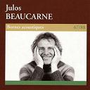 Julos Beaucarne - Bornes acoustiques (1967-1988)