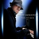 Matt Houston - Papa est back