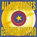 Germaine Montero - All my succes