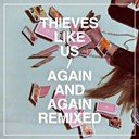 Hounds Of Hate / Minitel Rose / Thieves Like Us - Again and again remixed