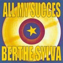 Berthe Sylva - All my success