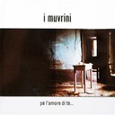 I Muvrini - P&egrave; l'amore di t&egrave;