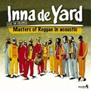"Cedric 'congo' Myton| / Derajah / Earl ""Chinna"" Smith / Inna De Yard All Stars / Kddus I / Linval Thompson / Matthew Mcanuff / The Viceroys - Inna de yard all stars (live in france)"
