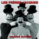 Les Frères Jacques - Les frères jacques (grands succès)