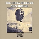 Son House - The delta blues of son house