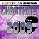 Charttraxx Karaoke - Charthits karaoke : the very best of the year 2009, vol. 2 (karaoke hits of the year 2009)