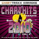 Charttraxx Karaoke - Charthits karaoke : the very best of the year 2010, vol. 2 (karaoke hits of the year 2010)