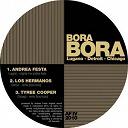 Andrea Festa / Los Hermanos / Tyree Cooper - Bora bora : lugano detroit chicago